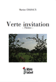 VERTE INVITATION De Martine CHAISAUX - Libre Label