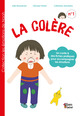 LA COLERE De Julie BEAUDOUIN - Libre Label